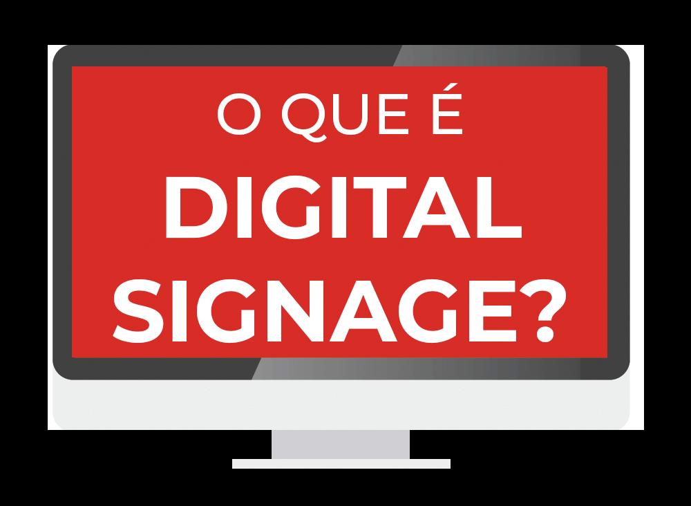 O que é Mídia Digital Signage